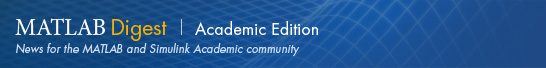 News for the MATLAB and Simulink academic community